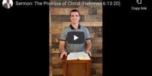 Sermon: God's Promise (Hebrews 6:13-20)
